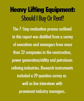 Heavy Lifting Equipment: Should I Buy Or Rent?