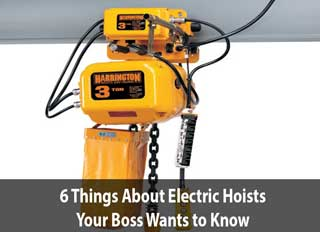 6 things boss wants to know electric hoists blog image